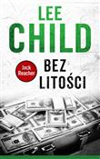 Książka : Bez litośc... - Lee Child