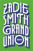 Grand Unio... - Zadie Smith -  fremdsprachige bücher polnisch
