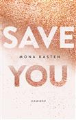 Książka : Save you - Kasten Mona