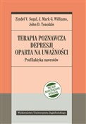 Polska książka : Terapia po... - Zinde V. Segal, Mark G. Williams, John D. Teasdale