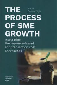 Bild von The process of SME growth Integrating the resource-based and transaction cost approaches