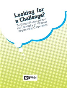 Bild von Looking for a challenge? The ultimate problem set from the University of Warsaw programming competition
