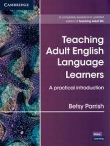 Obrazek Teaching Adult English Language Learners A Practical Introduction