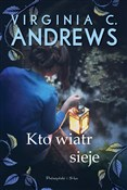 Kto wiatr ... - Virginia C. Andrews -  fremdsprachige bücher polnisch