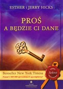 Proś a będ... - Esther Hicks, Jerry Hicks -  polnische Bücher
