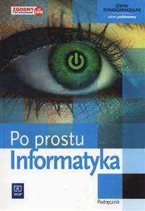 informatyka po prostu podręcznik zakres podstawowy szkoła ponadgimnazjalna